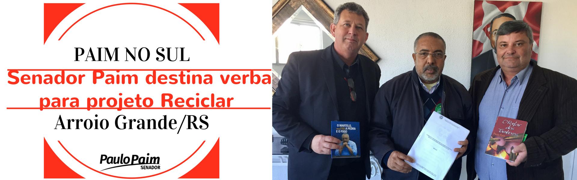 Senador Paim destina R$ 250 mil para projeto de reciclagem em Arroio Grande