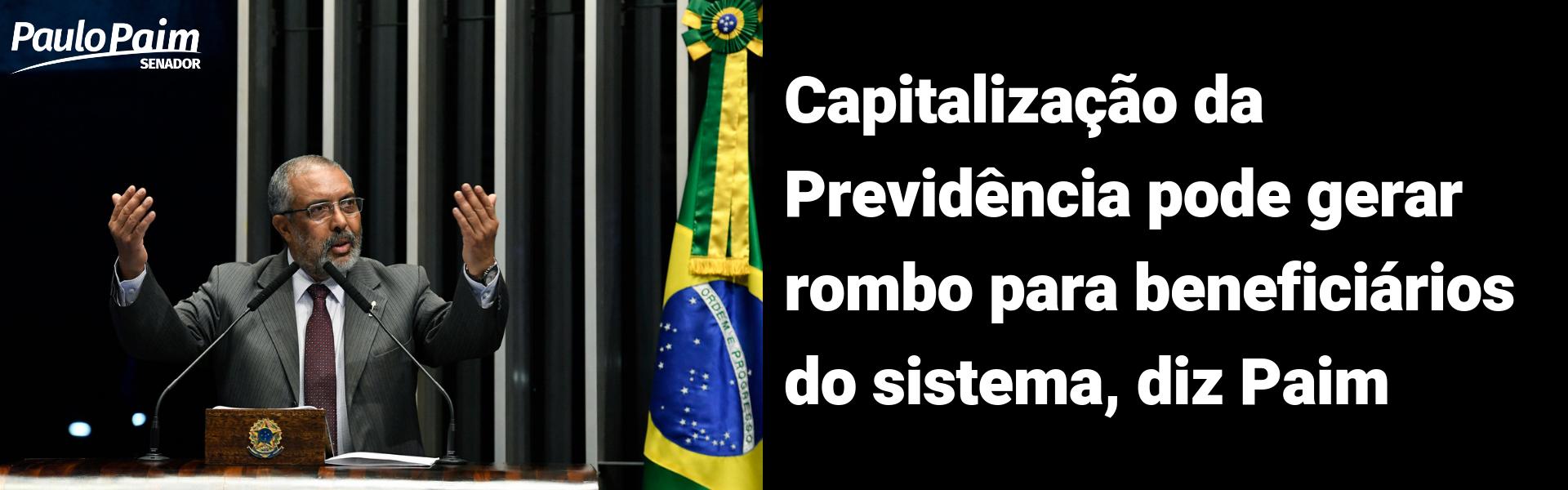 Capitalização da Previdência pode gerar rombo para beneficiários do sistema, diz Paim