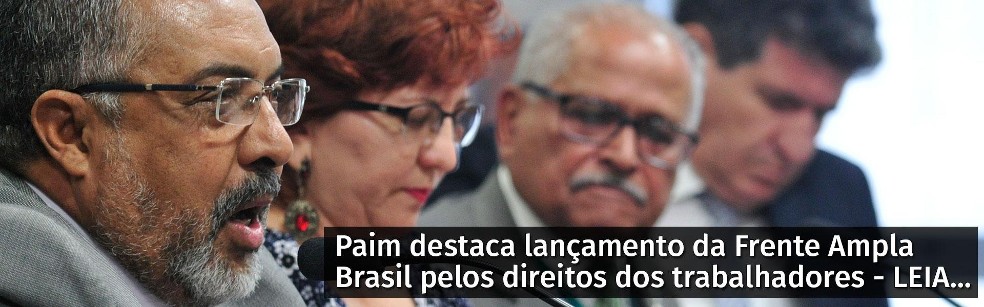 Frente Ampla Brasil é lançada nesta quarta-feira no Senado